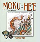 Moku and the Hee by Wilfred Toki (2004-10-01)