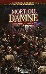 Warhammer 09 - Mort ou Damné par Green