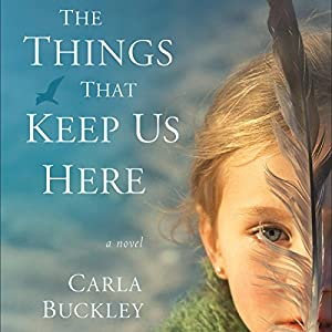 The Things That Keep Us Here Audiobook