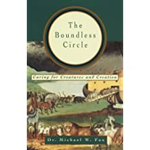The Boundless Circle: Caring for Creatures and Creation