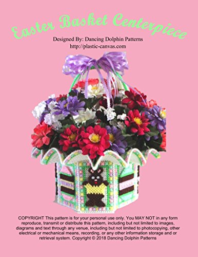 Easter Basket Centerpiece: Plastic Canvas - Easter Basket Pattern
