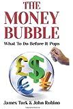The Money Bubble