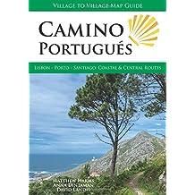 Camino Portugués: Lisbon - Porto - Santiago, Central and Coastal Routes