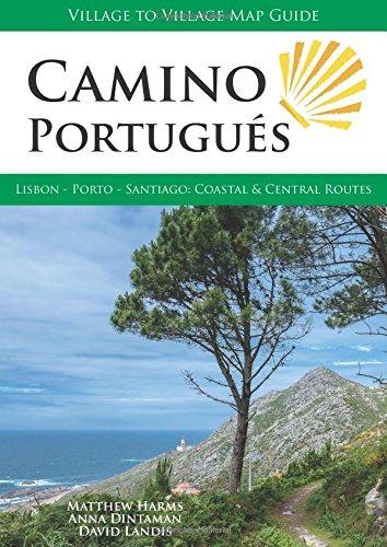 Camino Portugus: Lisbon - Porto - Santiago, Central and Coastal Routes