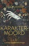 Karaktermoord (Afrikaans Edition)