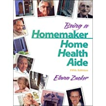 Being a Homemaker/Home Health Aide (5th Edition)
