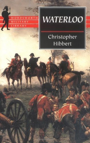 Waterloo (Wordsworth Military Library) by Christopher Hibbert - Mall Waterloo Shopping