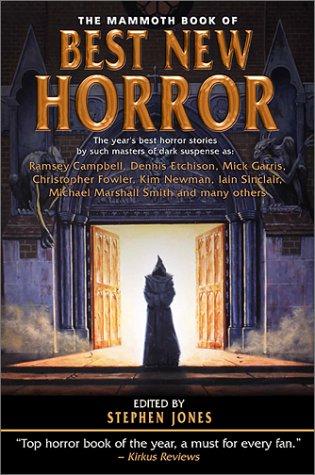 The Mammoth Book Of Best New Horror Volume 12  Mammoth Books