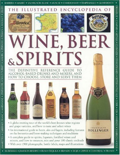 The Illustrated Encyclopedia of Wine, Beer and Spirits pdf