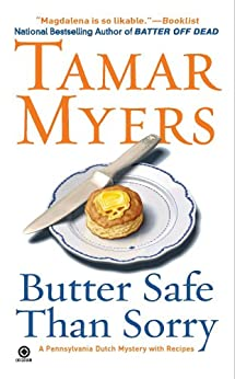 Butter Safe Than Sorry: A Pennsylvania Dutch Mystery by [Myers, Tamar]