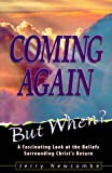 Coming Again-But When?, Jerry Newcombe, 1564767698