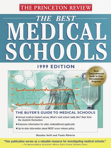 The Best Medical Schools, 1999 Edition (Annual)