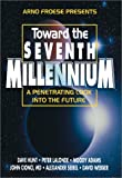 Toward the Seventh Millennium, Arno Froese and Dave Hunt, 0937422428