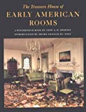 The Treasure House of Early American Rooms, John A. H. Sweeney and Henry F. Du Pont, 0393300390