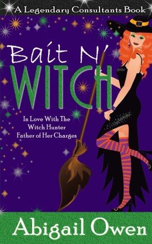 Bait N' Witch (Legendary Consultants) (Volume 3) pdf epub