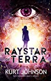 Raystar of Terra: Peace. Love. Family. War.