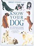 Know Your Dog, Bruce Fogle, 1552093859