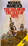The Sailor of the Seas of Fate (Elric series)