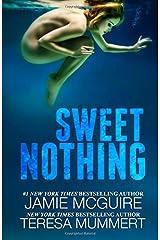 Sweet Nothing: A Novel Paperback