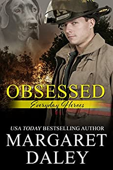 Obsessed (Everyday Heroes Book 2) by [Daley, Margaret]