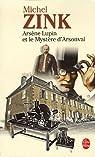 Arsène Lupin et le mystère d'Arsonval par Michel Zink