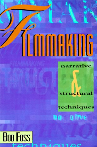 Filmmaking Narrative And Structural Techniques  Narrative And Structural Techniques