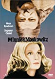 Minnie and Moskowitz (Widescreen) [Import]