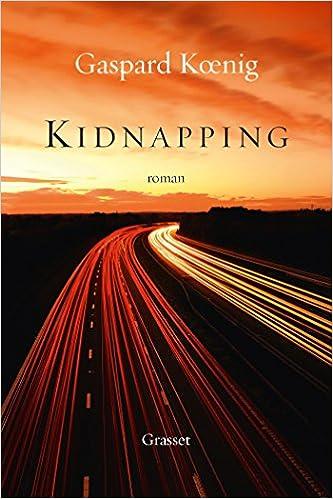 Kidnapping (2016) - Gaspard Koenig
