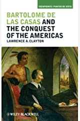 Bartolome de las Casas and the Conquest of the Americas (Viewpoints / Puntos de Vista) Paperback
