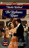The Righteous Rogue (Signet Regency Romance)