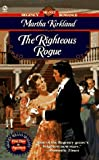 The Righteous Rogue, Martha Kirkland, 0451192788