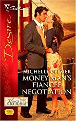 Money Man's Fiancee Negotiation (Kings of the Boardroom Book 4)