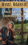 Once upon a Summer Day, Dennis L. McKiernan, 0451460316