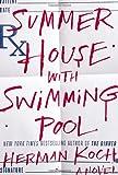 """""""Summer House with Swimming Pool - A Novel"""" av Herman Koch"""
