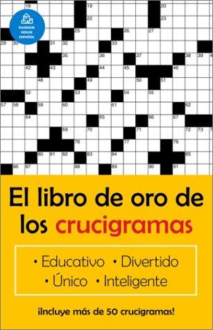 El libro de oro de los crucigramas (Spanish Edition) [Jim Puzzler] (Tapa Blanda)