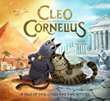 img - for Cleo and Cornelius: A Tale of Two Cities and Two Kitties book / textbook / text book