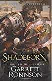 Shadeborn: A Book of Underrealm (The Nightblade Epic) (Volume 4)