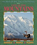 Life in the Mountains, Catherine Bradley and World Book, Inc. Staff, 0716652137