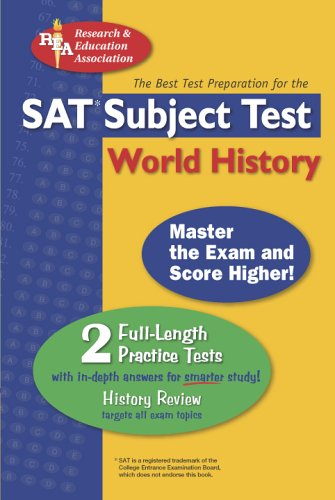 SAT Subject Test: World History (SAT PSAT ACT (College Admission) Prep)