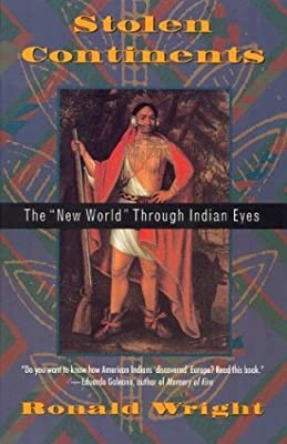 Stolen Continents: The New World Through Indian Eyes