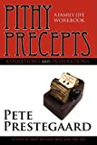 img - for Pithy Precepts - Aspirations and Inspirations: A Family Life Workbook book / textbook / text book