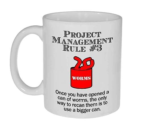 Project Management Rule #6 Funny 11 ounce Coffee or Tea Mug