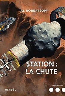 Station : la chute, Robertson, Al