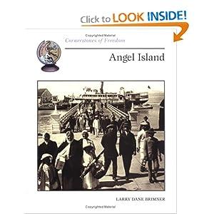 Angel Island (Cornerstones of Freedom) Larry Dane Brimner