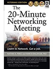 The 20-Minute Networking Meeting - Veterans Edition: Learn to Network. Get a Job.