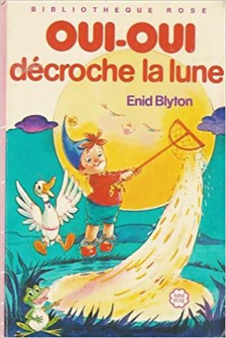 Amazon Fr Oui Oui Decroche La Lune Collection