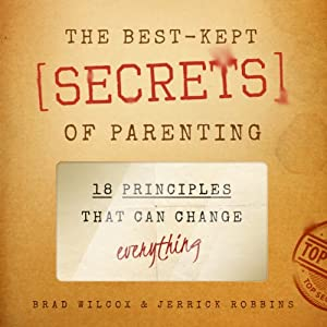 The Best-Kept Secrets of Parenting Audiobook