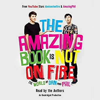 09e2fe720 Amazon.com: The Amazing Book Is Not on Fire: The World of Dan and ...