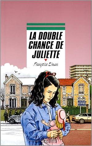 Lire en ligne La double chance de Juliette pdf