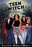 """Teen Witch - Wicca for a New Generation"" av Silver RavenWolf"